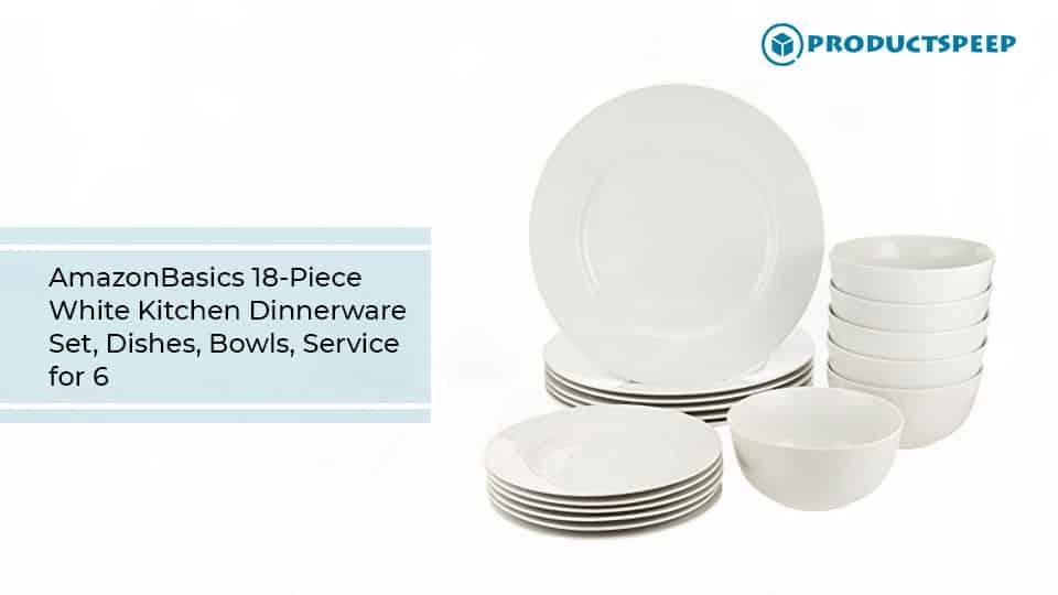 Best dinnerware sets- AmazonBasics 18-Piece White Kitchen Dinnerware Set