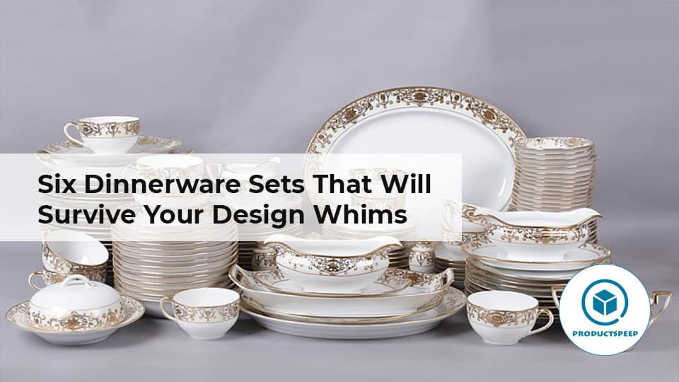 Six Dinnerware Sets That Will Survive Your Design Whims