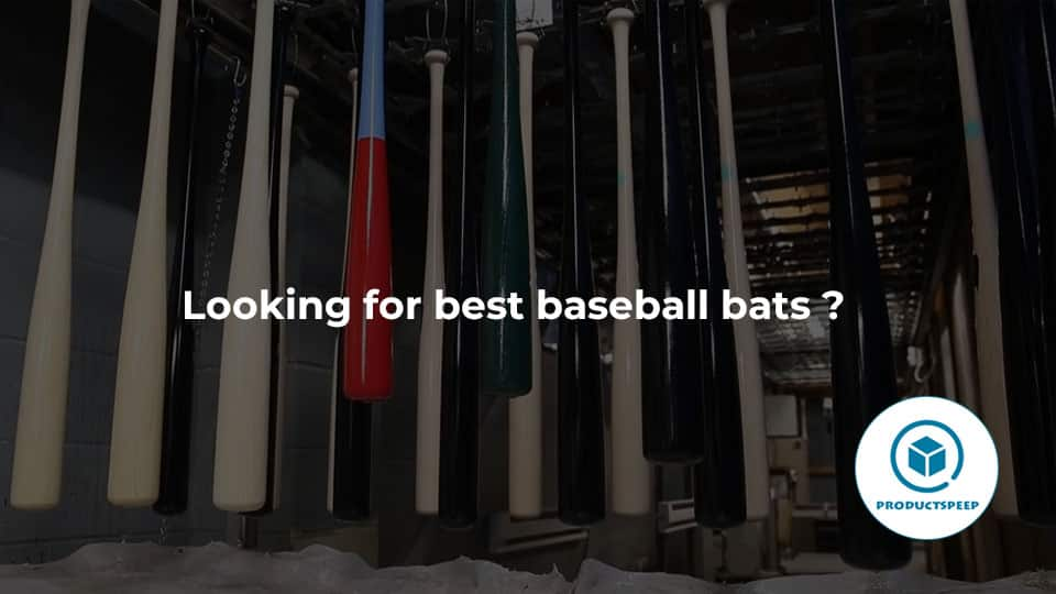 looking for the best baseballbats